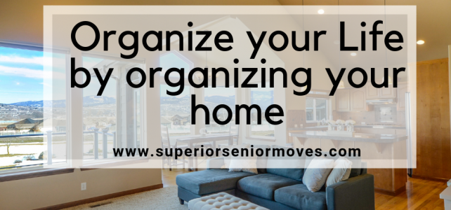 organizing your home to Organize your Life
